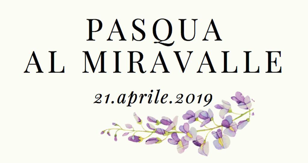 Pasqua al Miravalle, 21.04.2019